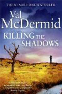 Killing the Shadows - Val McDermid - cover