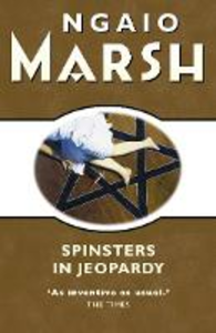 Ebook in inglese Spinsters in Jeopardy (The Ngaio Marsh Collection) Marsh, Ngaio