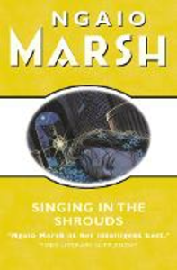 Ebook in inglese Singing in the Shrouds (The Ngaio Marsh Collection) Marsh, Ngaio