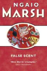 Foto Cover di False Scent (The Ngaio Marsh Collection), Ebook inglese di Ngaio Marsh, edito da HarperCollins Publishers