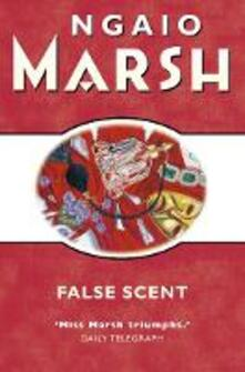 False Scent (The Ngaio Marsh Collection)