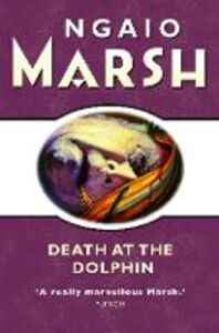 Ebook in inglese Death at the Dolphin (The Ngaio Marsh Collection) Marsh, Ngaio