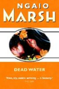Ebook in inglese Dead Water (The Ngaio Marsh Collection) Marsh, Ngaio