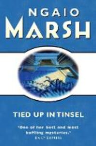 Ebook in inglese Tied Up In Tinsel (The Ngaio Marsh Collection) Marsh, Ngaio