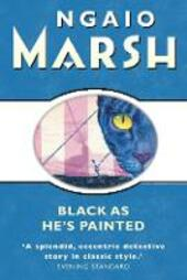 Black As He's Painted (The Ngaio Marsh Collection)