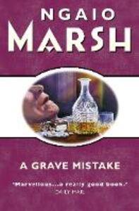 Foto Cover di Grave Mistake (The Ngaio Marsh Collection), Ebook inglese di Ngaio Marsh, edito da HarperCollins Publishers