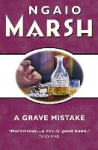 Ebook in inglese Grave Mistake (The Ngaio Marsh Collection) Marsh, Ngaio