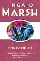 Photo-Finish (The Ngaio Marsh Collection)