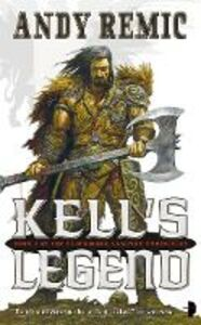 Ebook in inglese Kell's Legend Remic, Andy