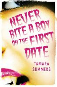 Ebook in inglese Never Bite a Boy on the First Date Summers, Tamara