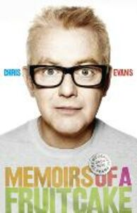 Ebook in inglese Memoirs of a Fruitcake Evans, Chris