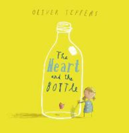 The Heart and the Bottle - Oliver Jeffers - cover