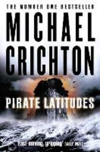 Ebook in inglese Pirate Latitudes Crichton, Michael