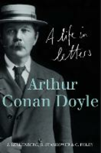 Ebook in inglese Arthur Conan Doyle: A Life in Letters