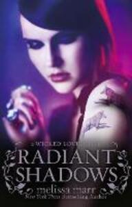 Radiant Shadows - Melissa Marr - cover