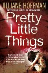 Pretty Little Things - Jilliane Hoffman - cover