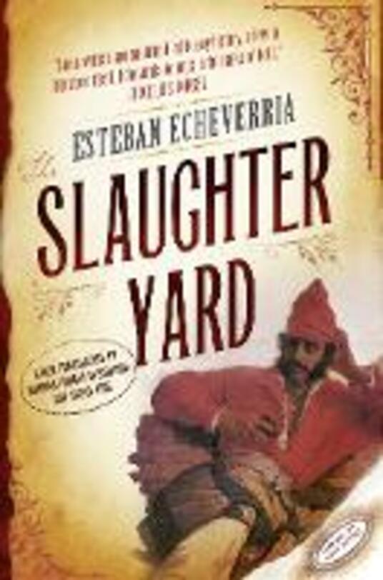 The Slaughteryard - Esteban Echeverria - cover