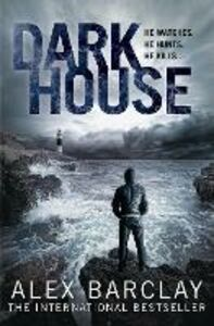 Ebook in inglese Darkhouse Barclay, Alex