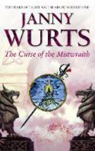 Ebook in inglese Curse of the Mistwraith (The Wars of Light and Shadow, Book 1) Wurts, Janny
