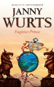 Ebook in inglese Fugitive Prince: First Book of The Alliance of Light (The Wars of Light and Shadow, Book 4) Wurts, Janny