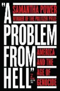 Ebook in inglese Problem from Hell: America and the Age of Genocide Power, Samantha