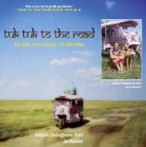 Ebook in inglese Tuk-Tuk to the Road Bolingbroke-Kent, Antonia , Huxster, Jo