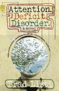Ebook in inglese Attention. Deficit. Disorder. Listi, Brad