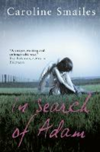 Ebook in inglese In Search of Adam Smailes, Caroline