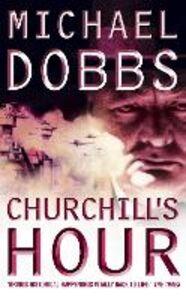 Ebook in inglese Churchill's Hour Dobbs, Michael