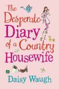 Ebook in inglese Desperate Diary of a Country Housewife Waugh, Daisy