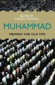 Foto Cover di Muhammad: Prophet for Our Time, Ebook inglese di Karen Armstrong, edito da HarperCollins Publishers