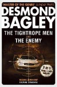 Ebook in inglese Tightrope Men / The Enemy Bagley, Desmond