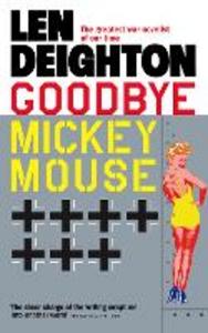 Ebook in inglese Goodbye Mickey Mouse Deighton, Len