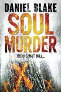 Foto Cover di Soul Murder, Ebook inglese di Daniel Blake, edito da HarperCollins Publishers