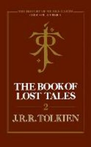 Foto Cover di Book of Lost Tales 2 (The History of Middle-earth, Book 2), Ebook inglese di Christopher Tolkien, edito da HarperCollins Publishers