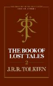 Ebook in inglese Book of Lost Tales 2 (The History of Middle-earth, Book 2) Tolkien, Christopher
