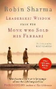 Leadership Wisdom from the Monk Who Sold His Ferrari: The 8 Rituals of the Best Leaders - Robin Sharma - cover