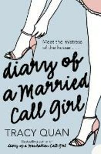 Ebook in inglese Diary of a Married Call Girl Quan, Tracy