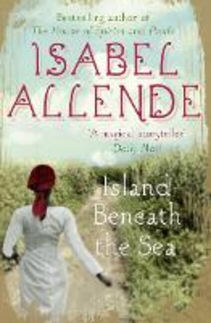 Island Beneath the Sea - Isabel Allende - cover