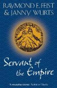 Servant of the Empire - Raymond E. Feist,Janny Wurts - cover