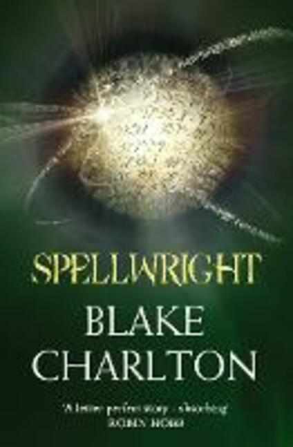 Spellwright: Book 1 of the Spellwright Trilogy - Blake Charlton - cover