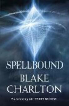 Spellbound: Book 2 of the Spellwright Trilogy - Blake Charlton - cover
