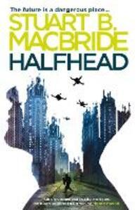 Halfhead - Stuart B. MacBride - cover
