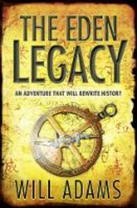 The Eden Legacy - Will Adams - cover