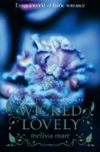 Ebook in inglese Wicked Lovely Marr, Melissa