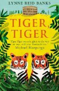 Ebook in inglese Tiger, Tiger Banks, Lynne Reid