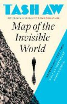 Map of the Invisible World - Tash Aw - cover
