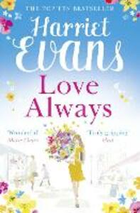 Love Always: A Sweeping Summer Read Full of Dark Family Secrets from the Sunday Times Bestselling Author - Harriet Evans - cover