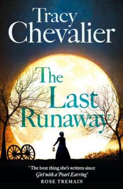 The Last Runaway - Tracy Chevalier - cover