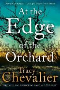Libro in inglese At the Edge of the Orchard  - Tracy Chevalier